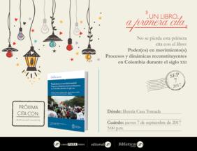 #UNlibroaprimeracita 'Poder(es) en movimiento(s). Procesos y dinámicas (re)constituyentes en Colombia durante el Siglo XXI'
