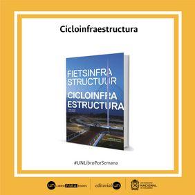 'Fietsinfrastructuur. Cicloinfraestructura'