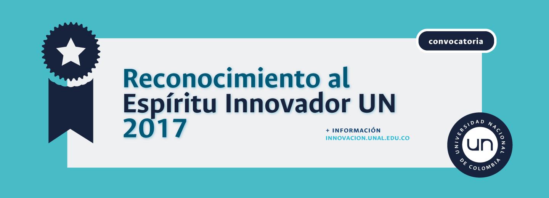 Reconocimiento al Espíritu Innovador UN 2017
