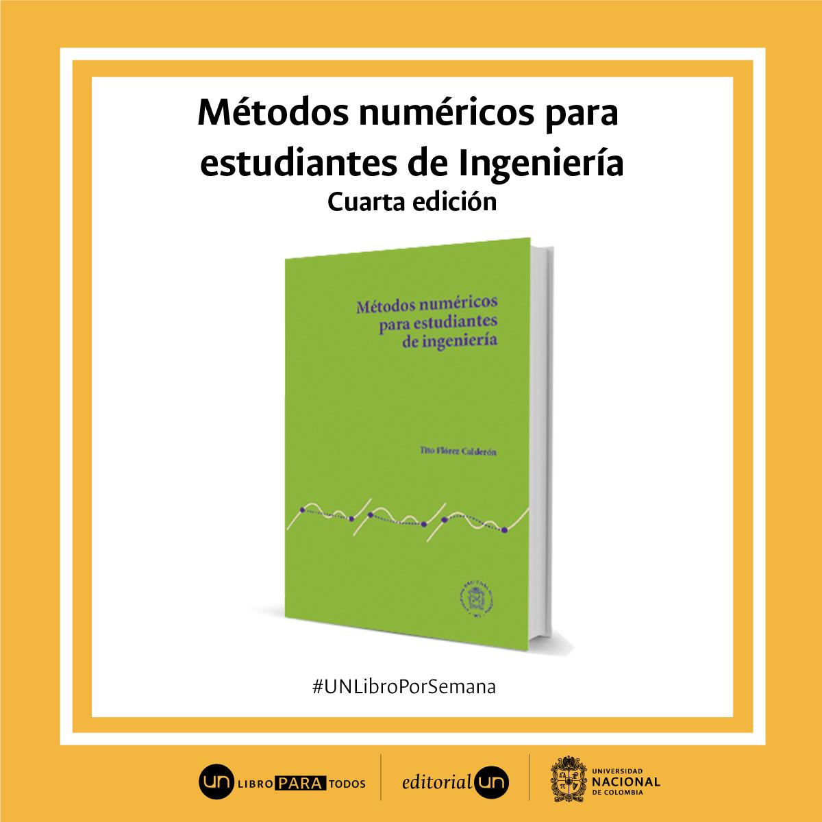 'Métodos numéricos para estudiantes de Ingeniería' (4a. edición)