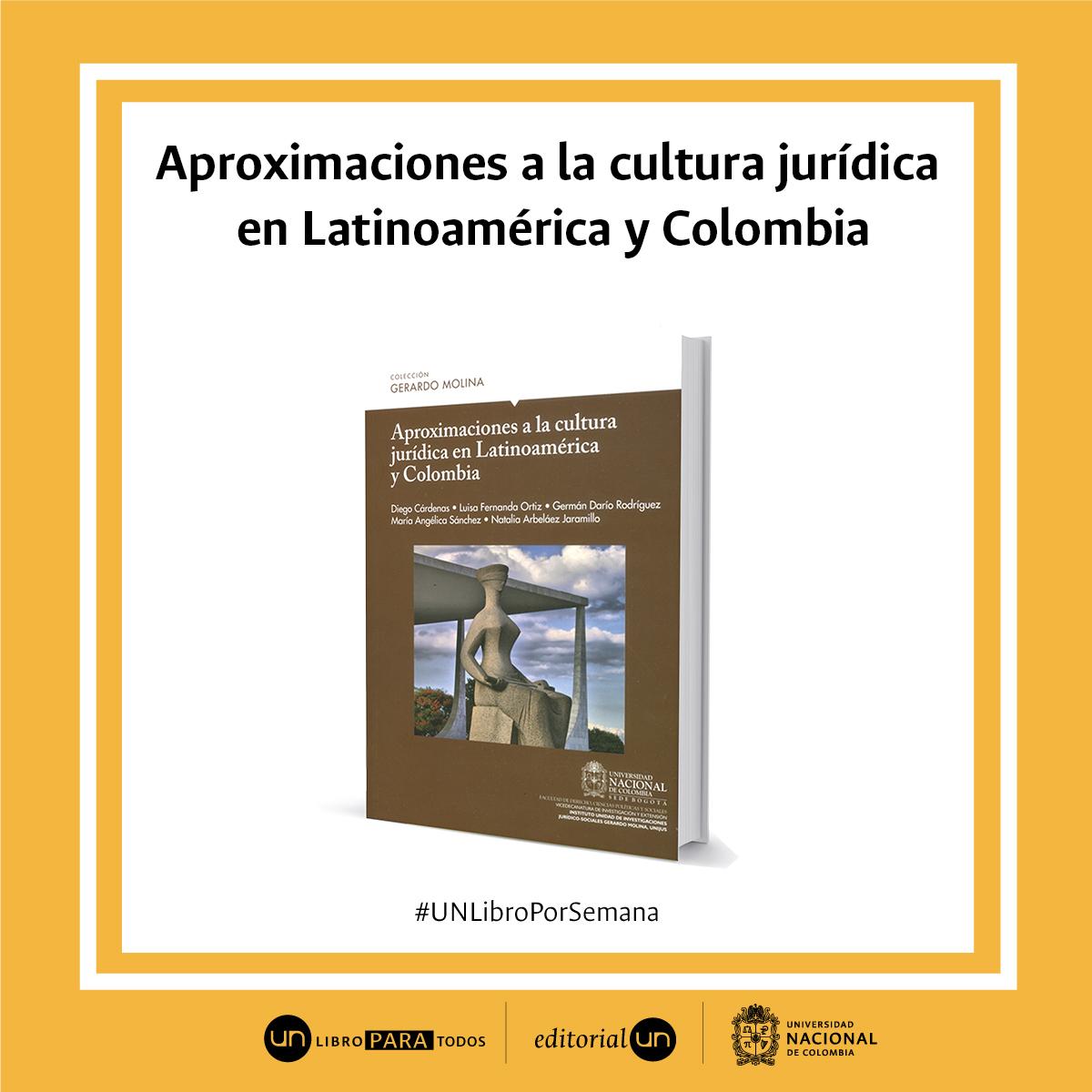 Aproximaciones a la cultura jurídica en Latinoamérica y Colombia'